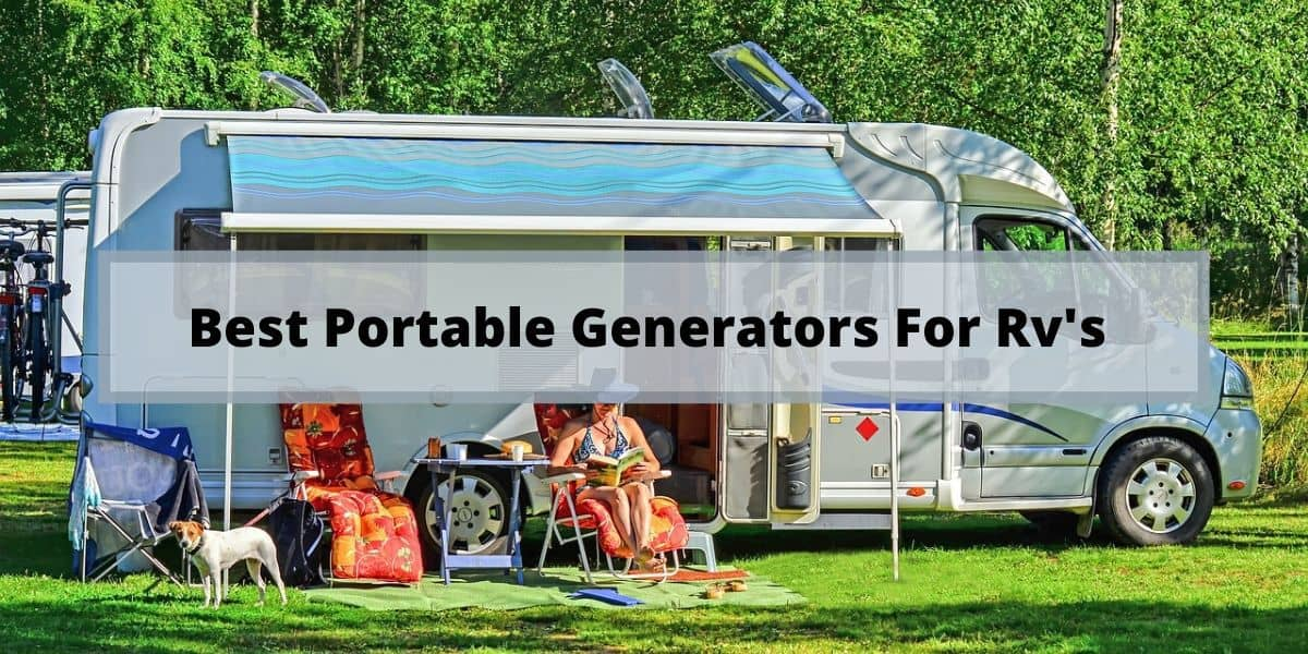 best RV and Camping Generators