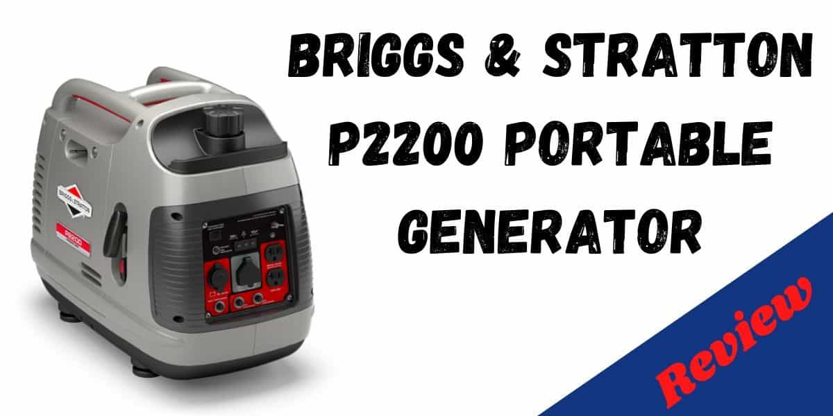 briggs and stratton p2200 generator