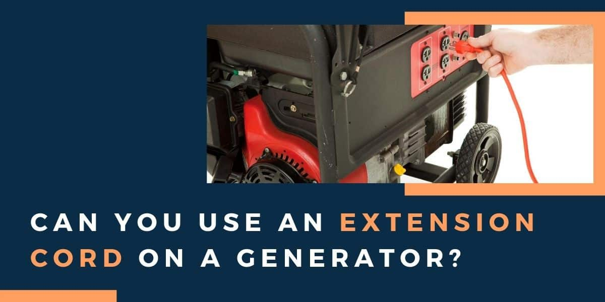 generator with an extension cord