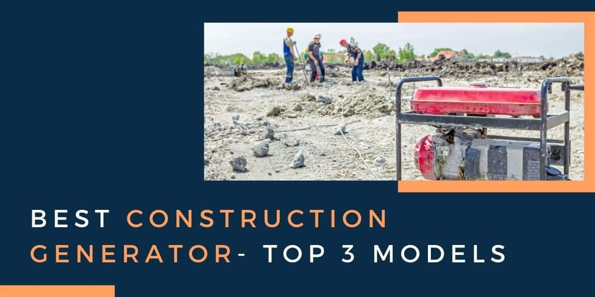 Best Construction Generator