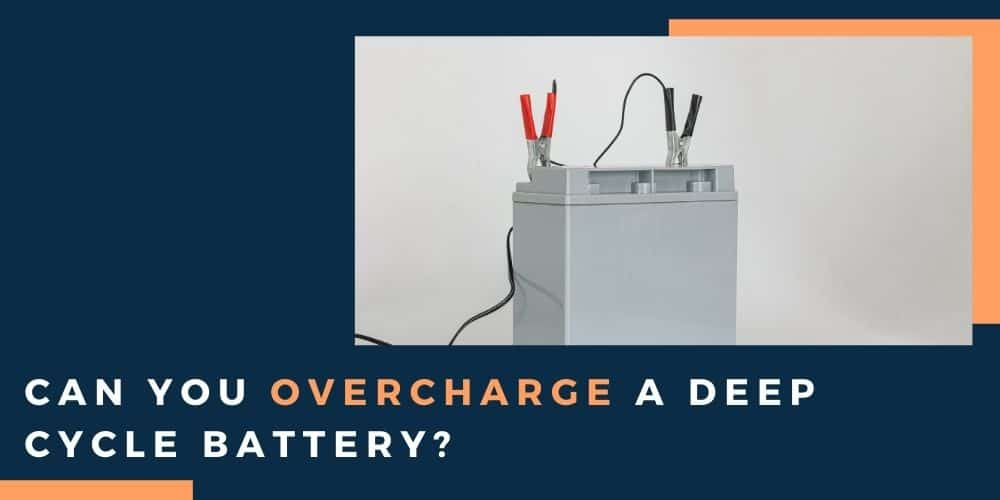 charging a deep cycle battery