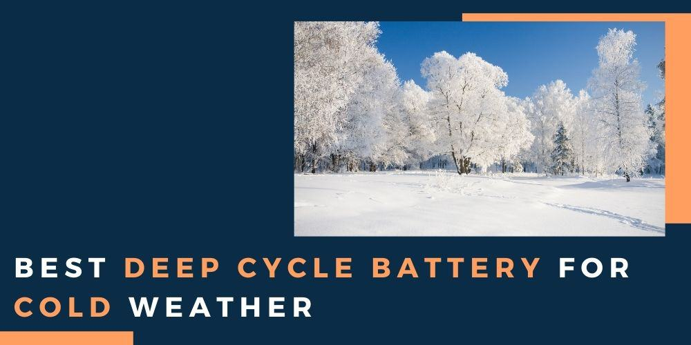deep cycle battery in cold weather